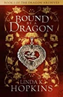 Bound by a Dragon (The Dragon Archives)