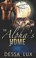 The Alpha's Home: M/M/M Alpha/beta/omega First Time Werewolf Pack Romance (The Protection of the Pack, #5)