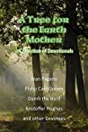 A Tree for the Earth Mother A Collection of Devotionals