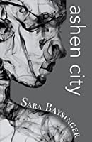 ashen city: Volume 2 (Black Tiger Series)