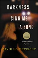 Darkness, Sing Me a Song: A Holland Taylor Mystery