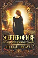 Scepter of Fire (The Mirror of Immortality #2)
