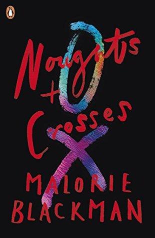Noughts & Crosses (Noughts & Crosses, #1)