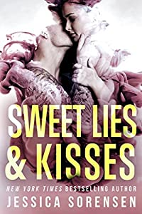 Sweet Lies & Kisses (Bad Boy Rebels Series, #3)