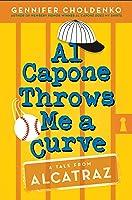 Al Capone Throws Me a Curve (Al Capone at Alcatraz, #4)