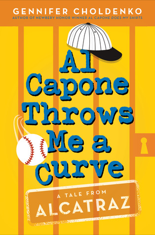 Al Capone Throws Me a Curve by Gennifer Choldenko