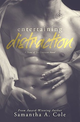Entertaining Distraction (Doms of the Covenant, #2)