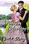 Regency Romance: The Duke's Apology (Love at Morley Mills Book 1)