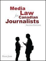 Media Law for Canadian Journalists