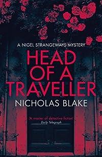 Head of a Traveller (A Nigel Strangeways Mystery)
