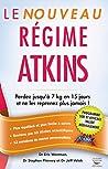 Le Nouveau Régime Atkins (GUI.PRAT.)