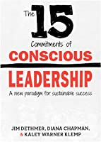 15 Commitments of Conscious Leadership