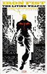 Iron Fist: The Living Weapon: The Complete Collection