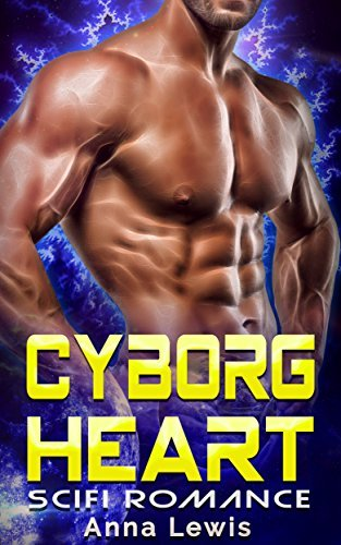 Cyborg Heart  by  Anna Lewis