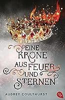 Eine Krone aus Feuer und Sternen (Of Fire and Stars #1)