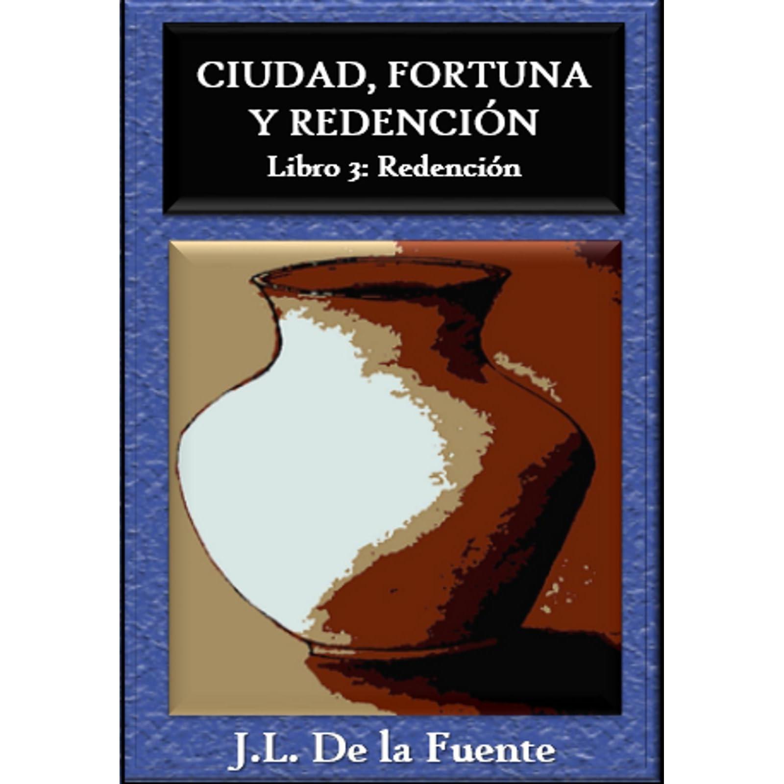 Ciudad, Fortuna y Redención: Libro 2: Fortuna
