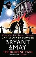 The Burning Man (Bryant & May #12)