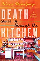 Death Comes in through the Kitchen (A Havana Mystery Book 1)
