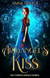 Archangel's Kiss (Cursed Angels, #1)