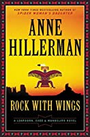 Rock with Wings (Leaphorn & Chee #20)