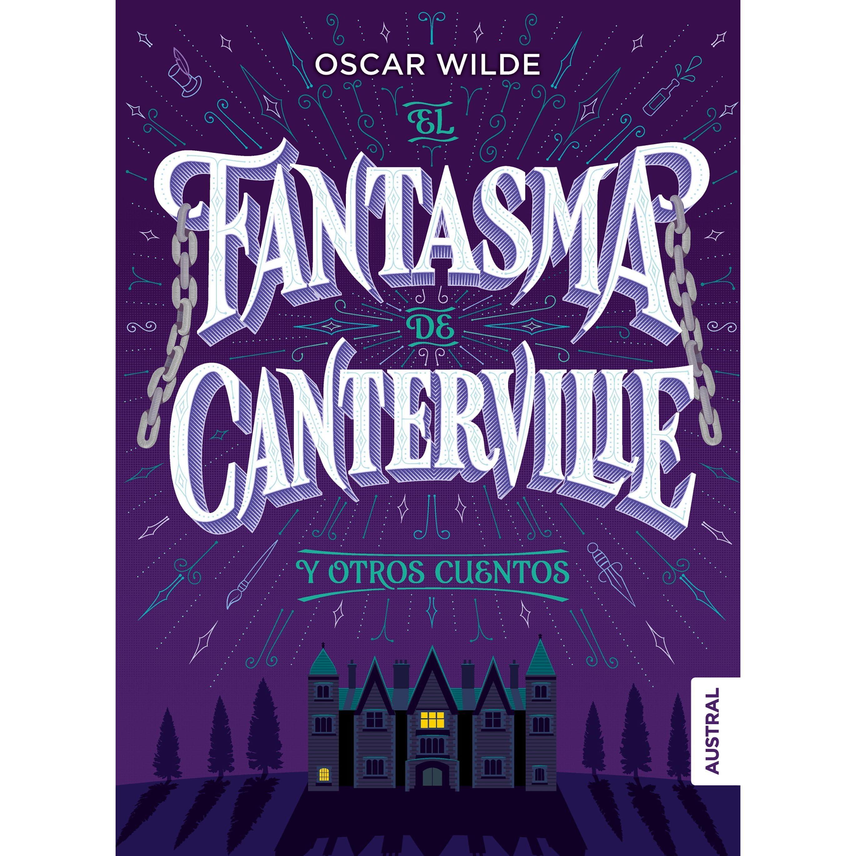 El fantasma de Canterville y otros cuentos (Antología)