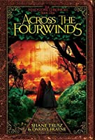 Across the Fourwinds (The Maidstone Chronicles)