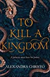 Book cover for To Kill a Kingdom