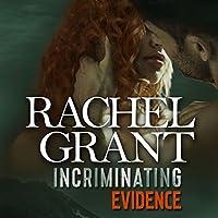 Incriminating Evidence (Evidence, #4)