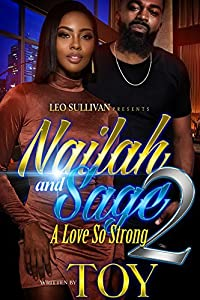 Nailah & Sage 2: A Love So Strong