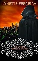 The Vampire Pirate's Daughter (The Vampire Pirate Saga) (Volume 2)