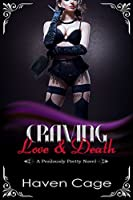 Craving Love & Death (Perilously Pretty #1)