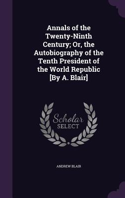 Annals of the Twenty-Ninth Century