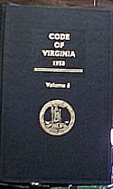 Code of Virginia 1950 With Provisions for Subsequent Pocket Parts (33.1-37.2 Highways to Mental Health and Substnace Abuse, Volume 6 2005 Replacement Volume)