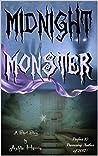 Midnight Monster: Flash-Fiction Horror