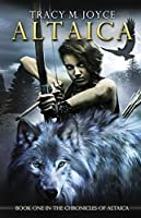 Altaica (The Chronicles of Altaica)