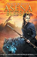 Asena Blessed (The Chronicles of Altaica)