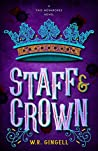 Staff & Crown (Two Monarchies Sequence, #3)