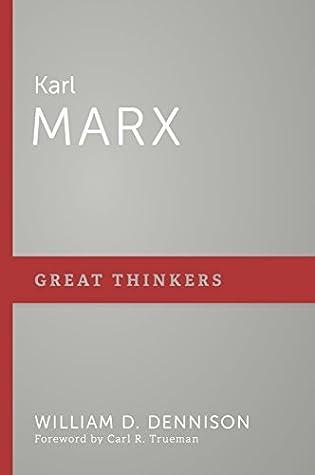 Karl Marx by William D. Dennison