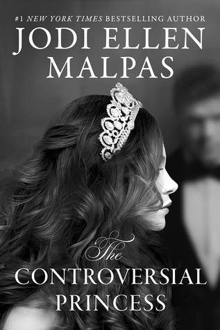 The Controversial Princess (The Smoke & Mirrors Duology #1)