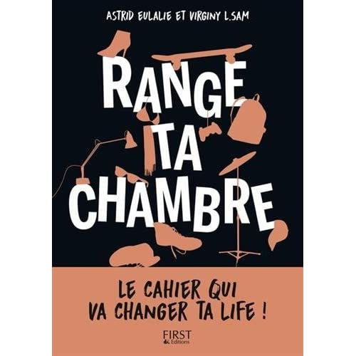 Range ta chambre by Astrid EULALIE