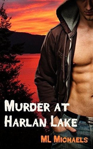 Murder at Harlan Lake  by  M.L. Michaels