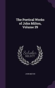 The Poetical Works of John Milton, Volume 29