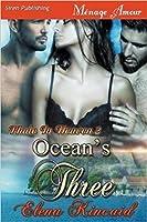 Ocean's Three (Made In Heaven, #2)