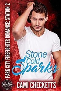 Stone Cold Sparks (Park City Firefighter Romance: Station 2, #2)