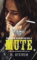 Mute (Dragon Runners # 1)