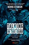 Talking in the Da...