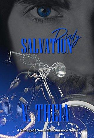 Dirty Salvation (Renegade Souls MC Romance Saga #1)