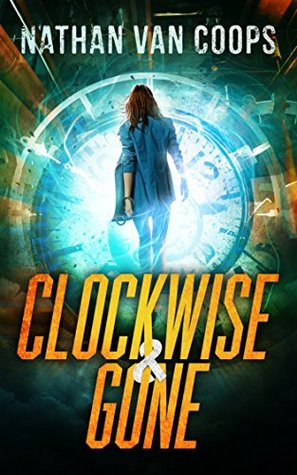 Clockwise & Gone (In Times Like These #0.5)