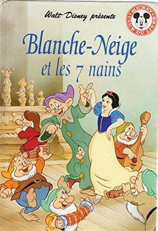 Walt Disney Presente Blanche Neige Et Les 7 Nains By Walt