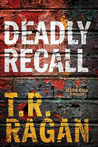 Deadly Recall (Jessie Cole, #2)